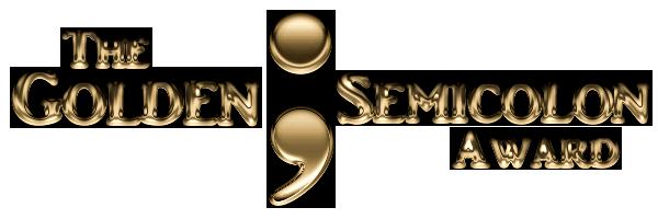 The Golden Semicolon Award
